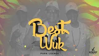 Pupa Leendi - Best Wuk (Carriacou Soca 2019) [Xpert Production]