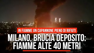Milano, brucia un deposito: fiamme alte 40 metri