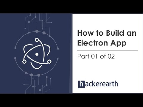Learn how to build an Electron App - Part 1 of 2