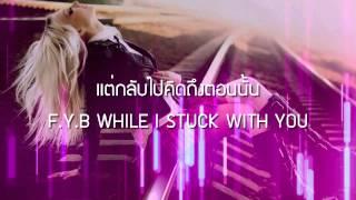 F.Y.B (REMIX) - ILLSLICK Feat. NUKIE P. (เนื้อเพลง)