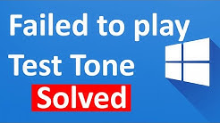 Fix Failed to play test tone in Windows 10