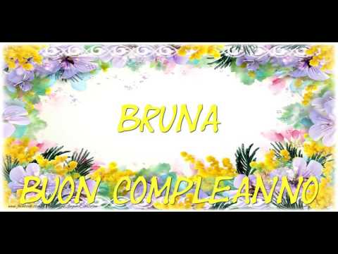Happy Birthday Bruna! Buon Compleanno Bruna!   YouTube