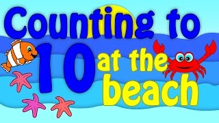 COUNTING TO 10 - for Kindergarten Preschool BEACH THEME Fun Count to 10 Video