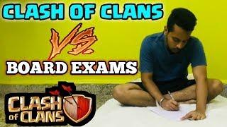 🤥😫BOARD EXAMS: VS :Clash of clans😂😂