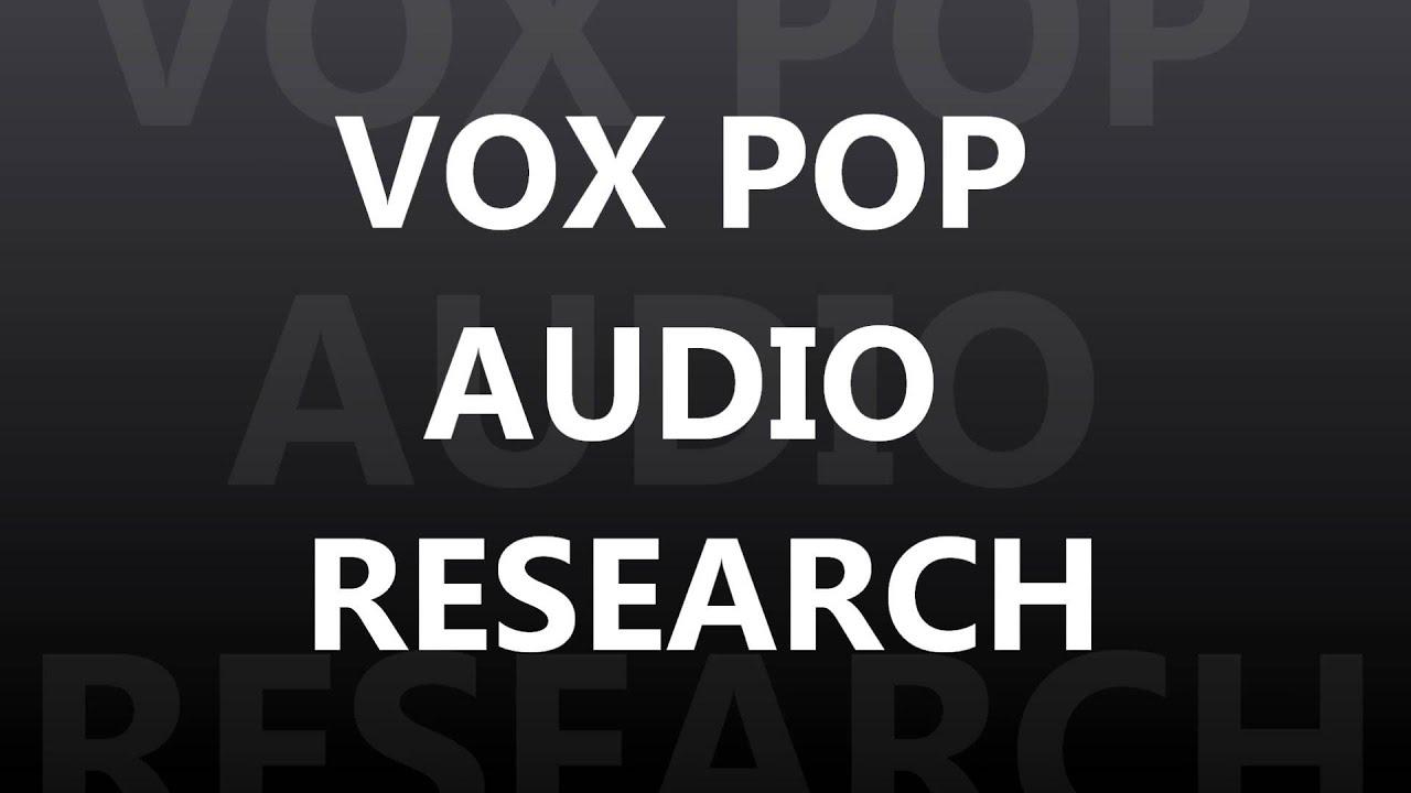 Vox Pop Audio Youtube