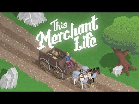 Getting Started as a Merchant! - This Merchant Life Gameplay impressions