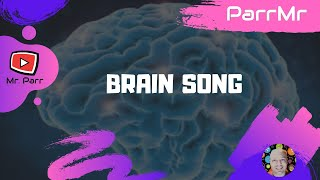 Brain Song
