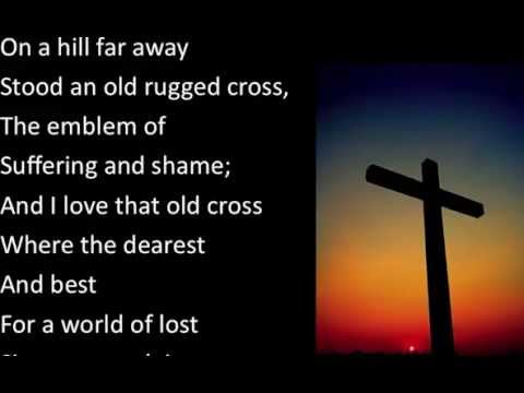 Old Rugged Cross Steve Green Lyric Video