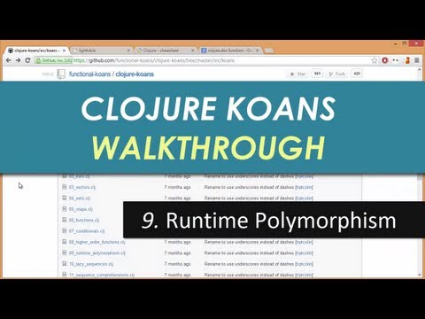 Learn Clojure 9. Runtime Polymorphism - Clojure Koans Walkthrough in Light Table IDE