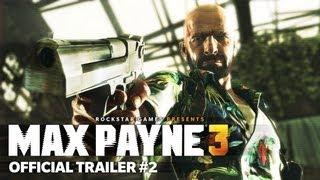 Max Payne 3 - Story trailer 2 - HD 1080p (16-02-2012)