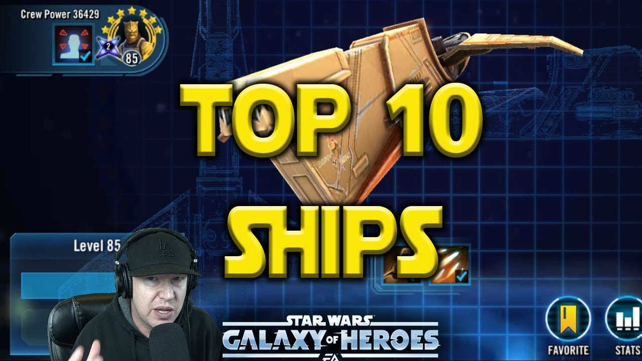 Top 10 Best Ships - March 2019 - Star Wars: Galaxy of Heroes - SWGoH