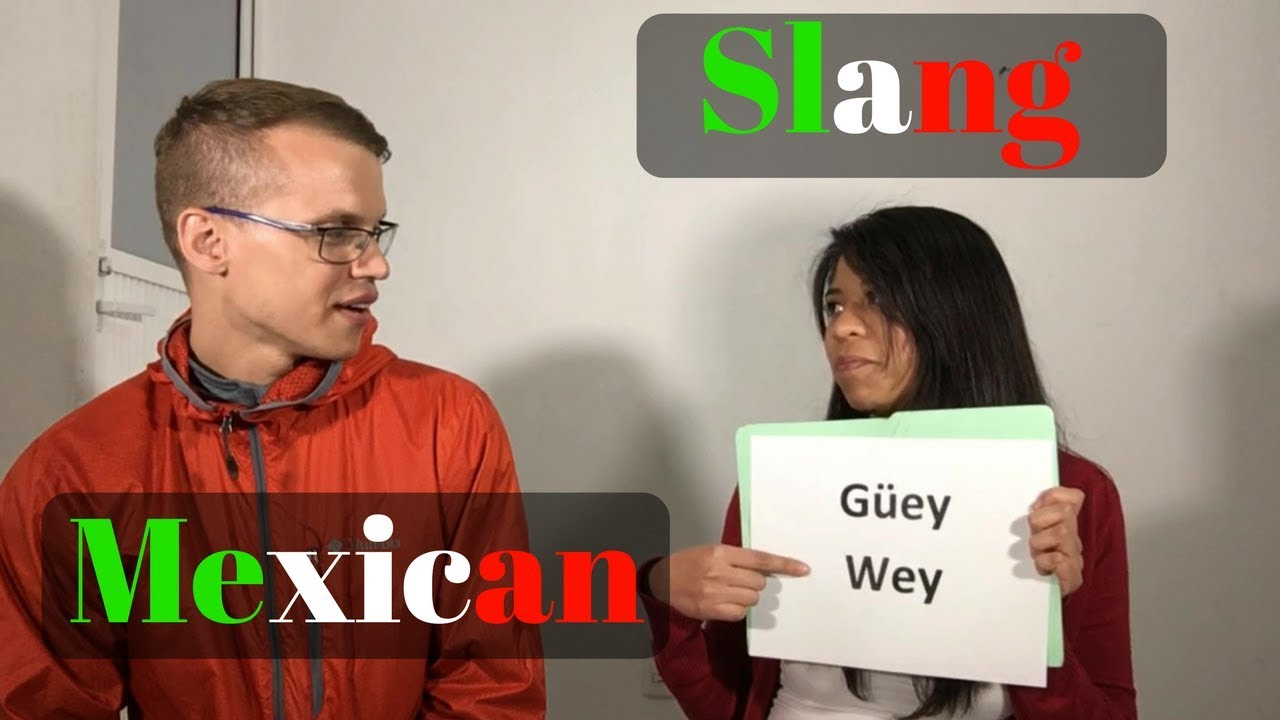 how to speak mexican slang