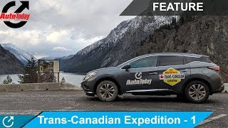 Trans-Canadian Expedition With AutoToday | Part 1