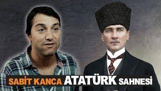 Sabit Kanca -2  Atatürk Sahnesi