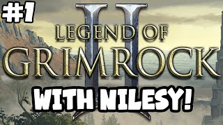 Nilesy plays Legend of Grimrock 2! Dan Gets Mad!