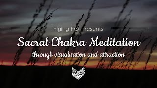 Powerful Sacral Chakra Meditation ✦ Connect With Your Emotions, Creativity And Sacral Energy