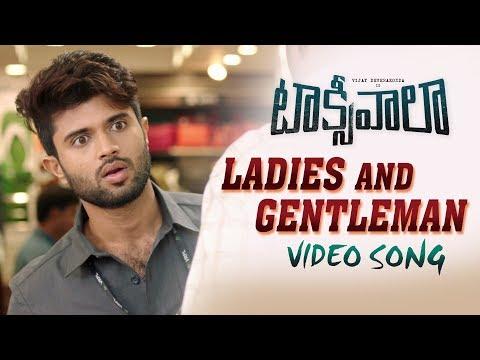 Ladies And Gentlemen Video Song | Taxiwaala | Vijay Deverakonda, Priyanka Jawalkar