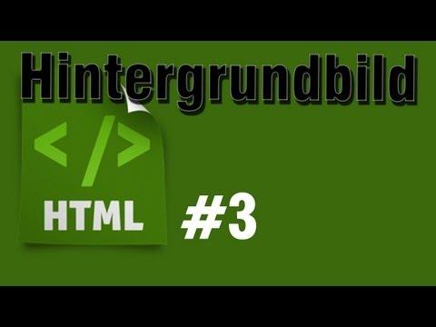 HTML Tutorial 3: Ein Hintergrundbild Einfügen [HD] - TutorialChannel