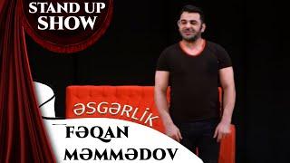 Feqan Memmedov - Esgerlik Stand Up