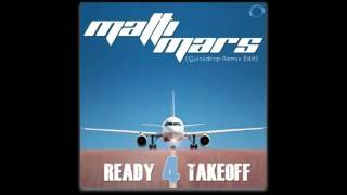 Matti Mars - Ready 4 Takeoff (Quickdrop Remix Edit)