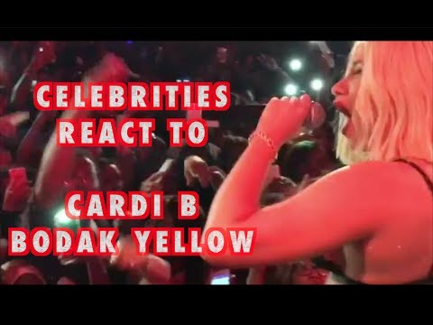 CELEBRITIES REACTING TO CARDI B BODAK YELLOW (CELEBRITY EDITION)
