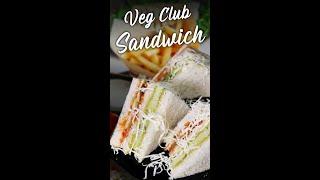 #shorts इतना टेस्टी व अनोखा सैंडविच कभी नहीं खाया होगा | Cheese Sandwich | Veg Club Sandwich Recipe