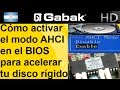 Cómo activar el modo AHCI en el BIOS para acelerar tu disco rígido.