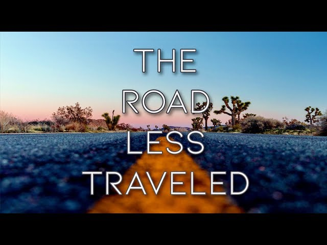 Road Less Traveled series - Final message - September 1, 2019