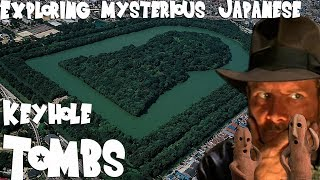 Exploring MYSTERIOUS Japanese keyhole tombs | 大阪古墳