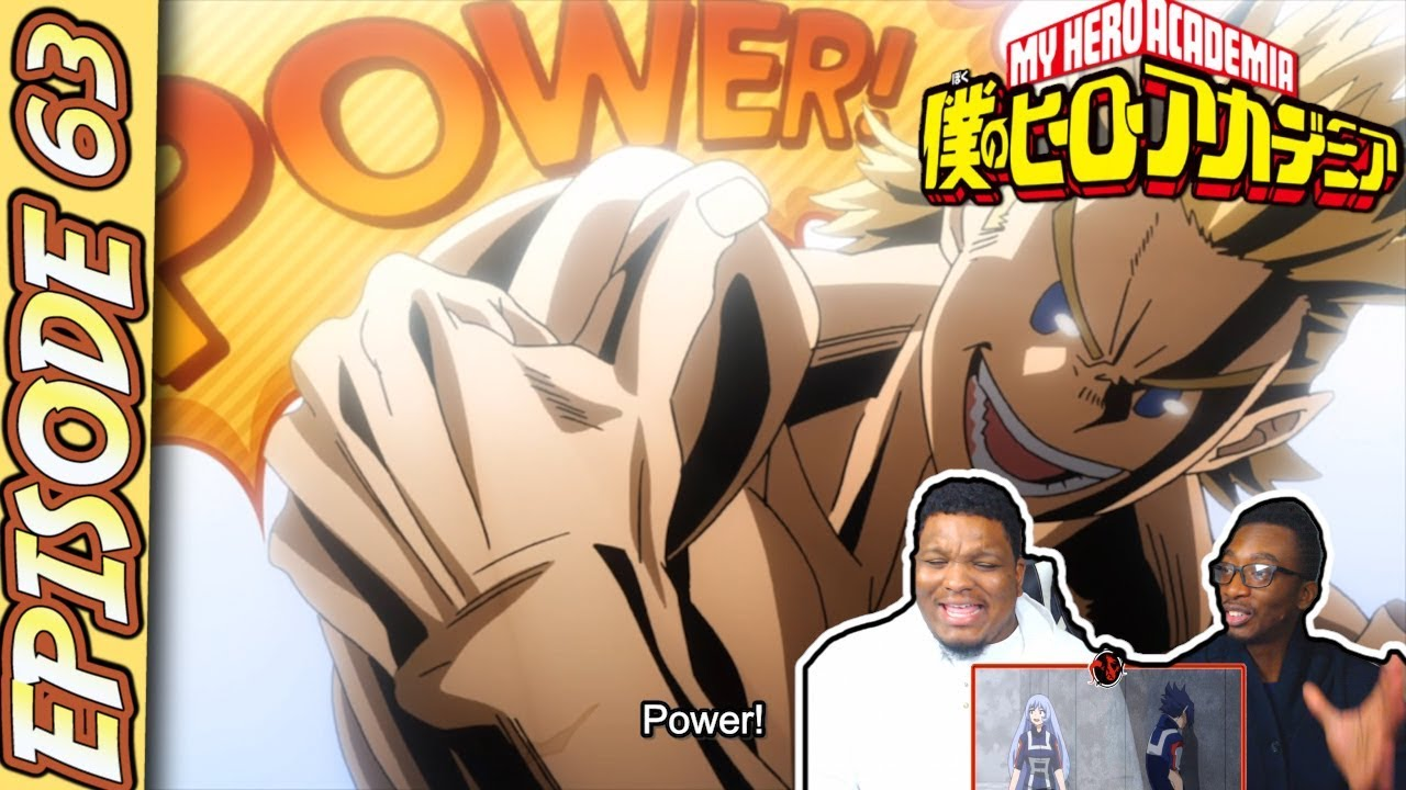 POWER!! SEASON 3 FINALE!! My Hero Academia - Episode 63 | Reaction