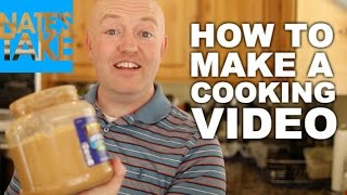 How To Make a Cooking Video