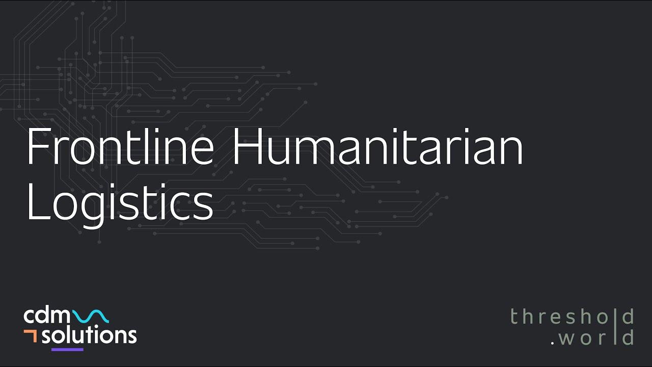 CDM Solutions - Frontline Humanitarian Logistics