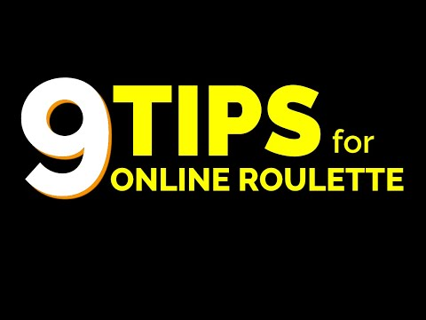 Online Roulette Tips (Don't Get Fooled!)