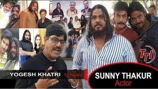 Haunted Hills Movie 2020 | Actor Sunny Thakur | Special Interview | Yogesh Khatri | TTI NEWS