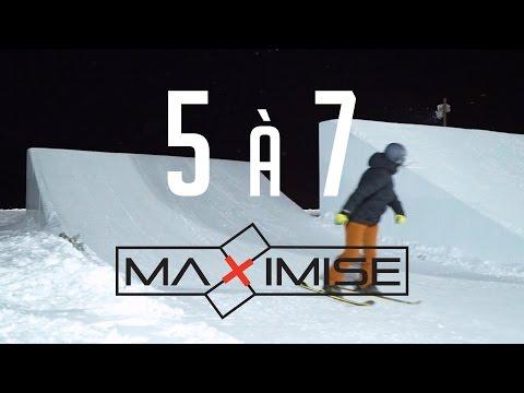 Les 5 à 7 Maximise