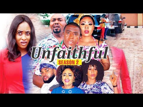 Download UNFAITHFUL 2 - 2018 LATEST NIGERIAN NOLLYWOOD MOVIES