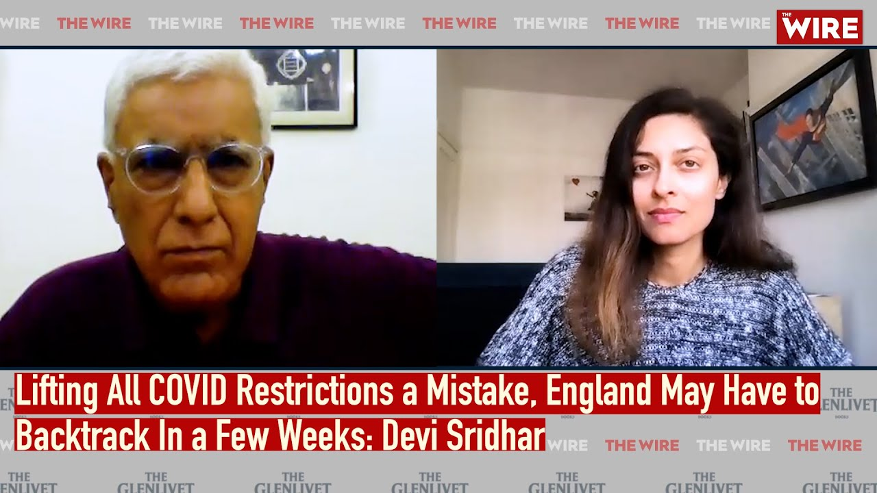 Lifting All COVID Restrictions a Mistake, England May Have to Backtrack In a Few Weeks: Devi Sridhar
