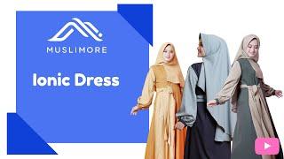Muslimore IONIC Set Dress - Baju Gamis Terbaru Polos Kombinasi Kubus Kenari Arabian Crepe Syari