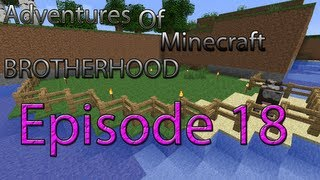 Adventures of Minecraft Brotherhood - Episode 18; Amen da, basse din torsk ;D
