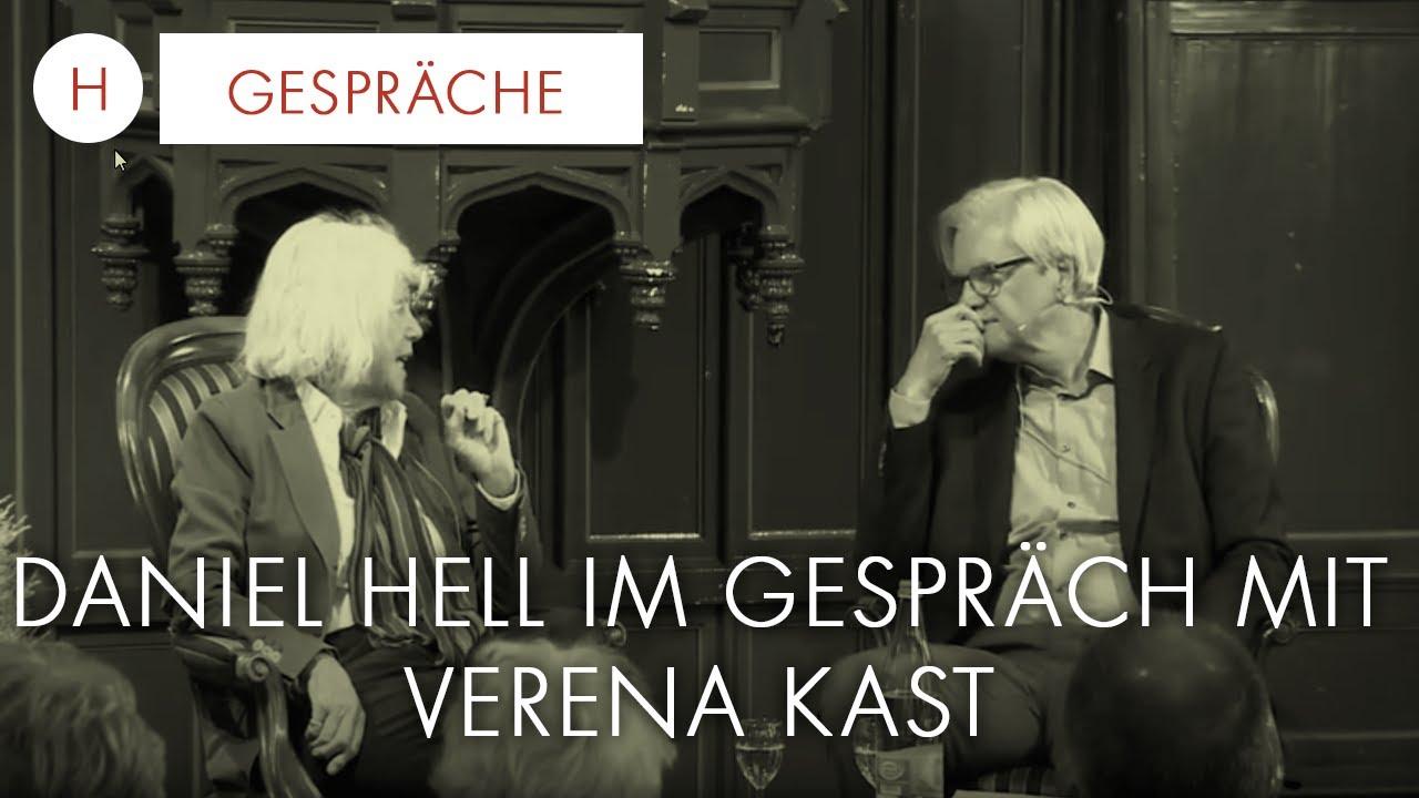 Daniel Hell Im Gespräch Mit Verena Kast Am 9 Mai 2017