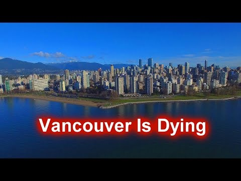 Vancouver Is Dying