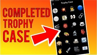 How to Unlock all Snapchat Trophies | Completed Trophy Case - June 2016