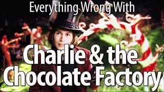 Download Everything Wrong With Charlie and the Chocolate Factory Mp3 and Videos