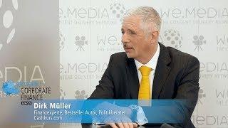 Rethink! Corporate Finance 2019: Interview mit Finanzexperte Dirk Müller von Cashkurs.com