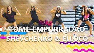 Tome Empurrad O Shevchenko Elloco COREOGRAFIA - FestRit.mp3