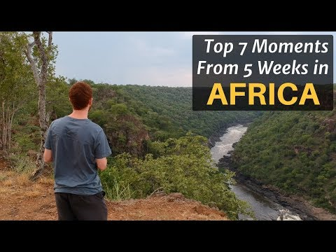 Top 7 Moments From 5 Weeks in AFRICA