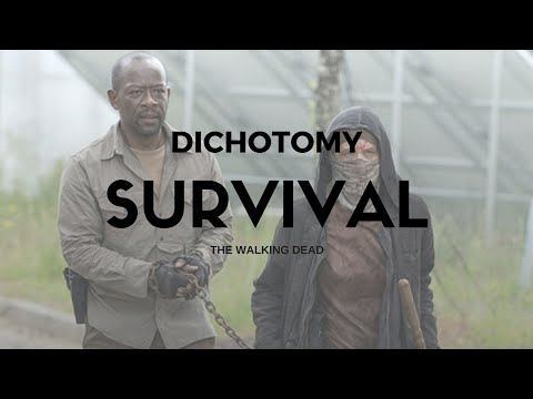 The Dichotomy of Survival [The Walking Dead]