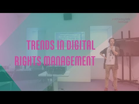 Trends in digital rights & management // INES#conference at Westway LAB 2018