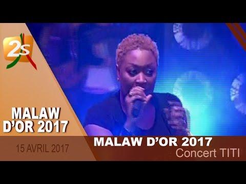CONCERT TITI AU MALAW D'OR 2017