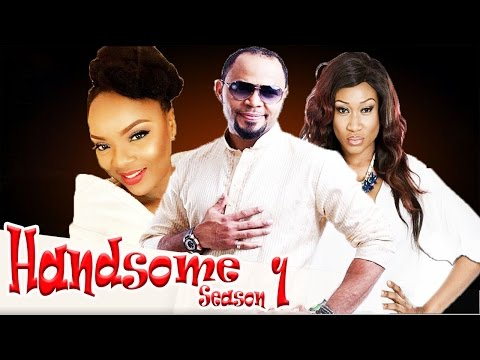 Handsome   -  Latest Nigerian Nollywood Movie
